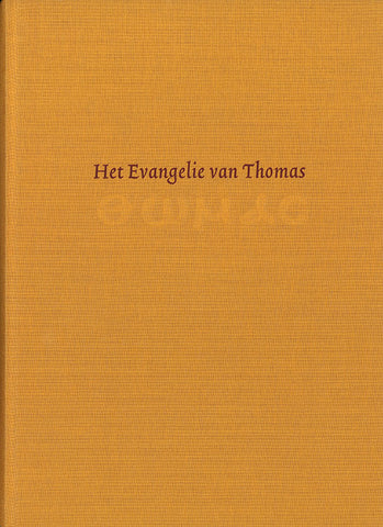 Het Evangelie van Thomas - Embassy of the Free Mind