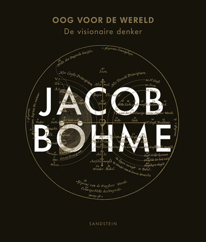 Jacob Böhme - Oog voor de Wereld - Embassy of the Free Mind