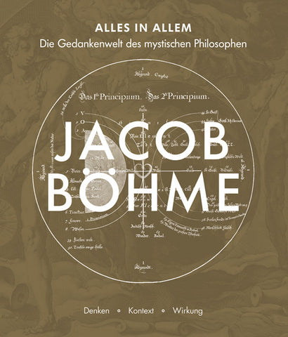 Jacob Böhme - Alles in Allem - Embassy of the Free Mind