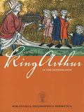 King Arthur in the Netherlands - Embassy of the Free Mind