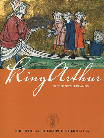 King Arthur in the Netherlands | e-book - Embassy of the Free Mind