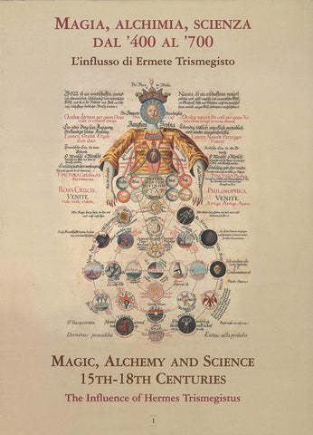 Magic, Alchemy and Science. Volume I