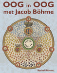Oog in Oog met Jacob Böhme | e-book - Embassy of the Free Mind