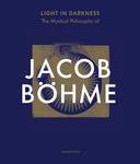 Jacob Böhme - Light in Darkness | e-book - Embassy of the Free Mind