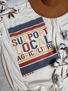 Support Local Agriculture Graphic Tee
