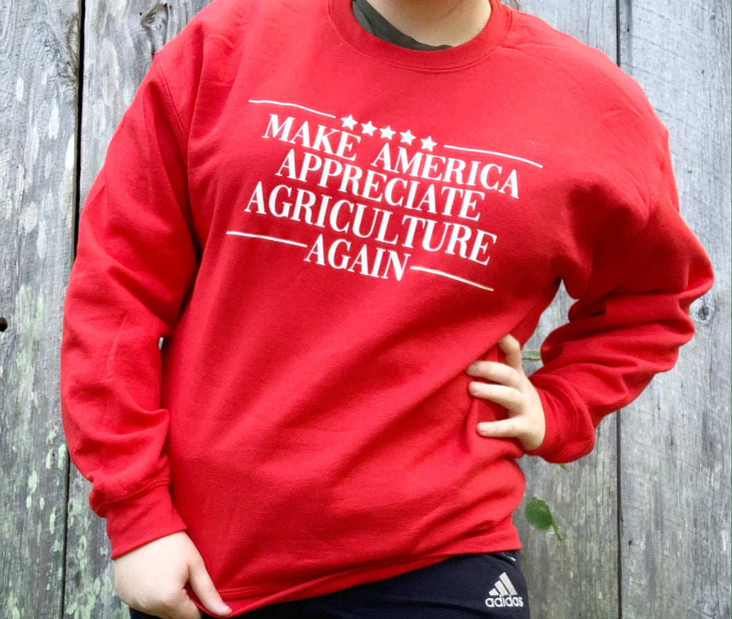 Make America Appreciate Agriculture Again Sweatshirt