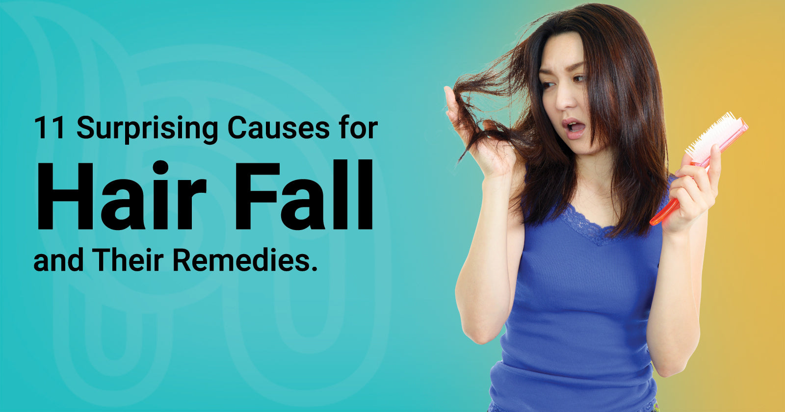 11 Surprising Causes for Hair Fall and Their Remedies
