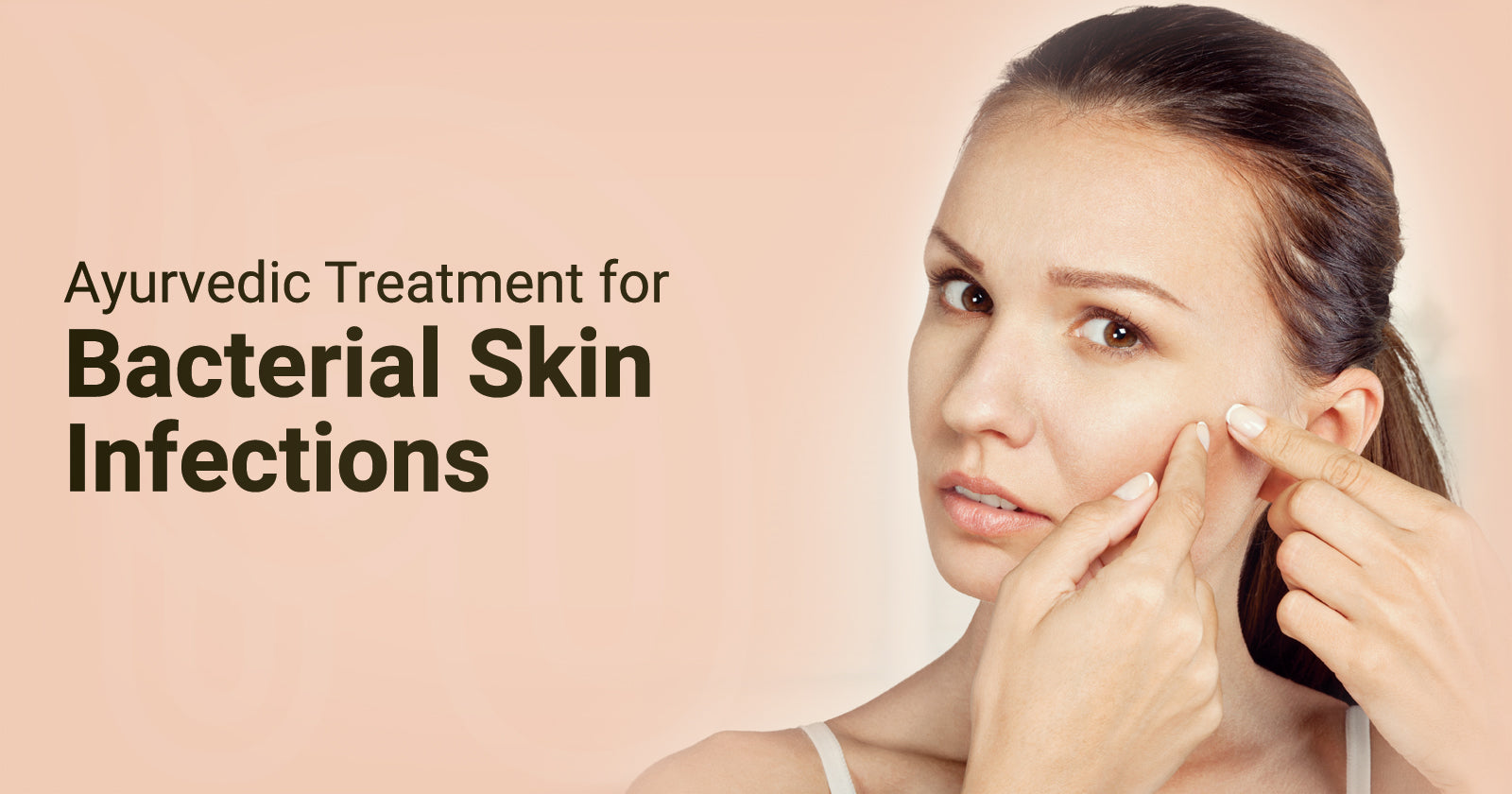 Ayurvedic Treatment for Bacterial Skin Infections