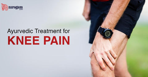Home Remedies and Ayurvedic Treatment for Knee Pain