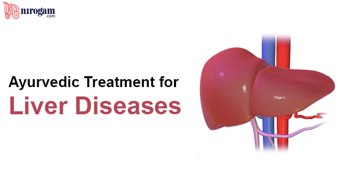 Home Remedies and Ayurvedic Treatment for Liver Diseases
