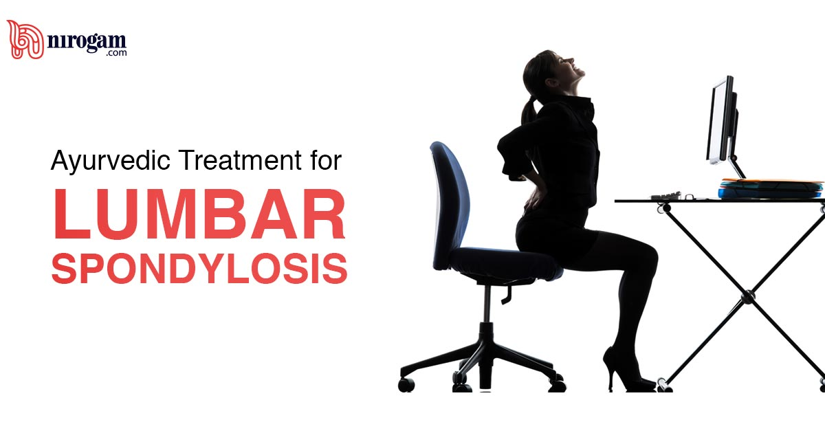 Ayurvedic Treatment for Lumbar Spondylosis