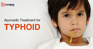 Ayurvedic Treatment for Typhoid