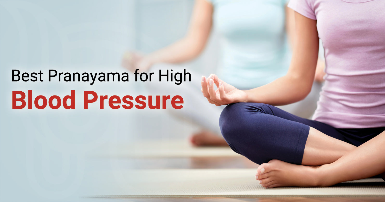 35 Best Pranayama for High Blood Pressure – Nirogam