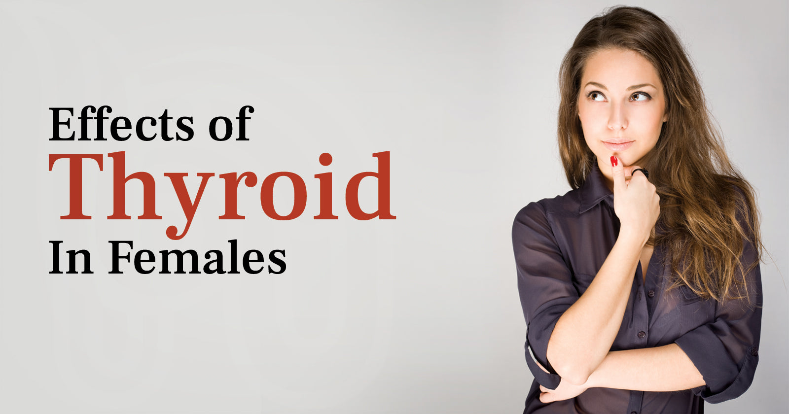 Effects Of Thyroid In Females