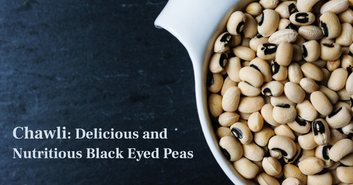 Chawli : Delicious and Nutritious Black Eyed Peas