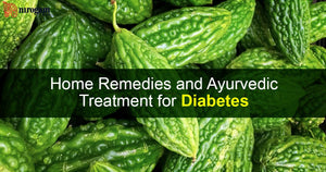 Home Remedies and Ayurvedic Treatment for Diabetes