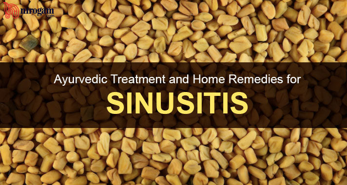 Ayurvedic Treatment and Home Remedies for Sinusitis