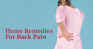 9 Home Remedies For Back Pain