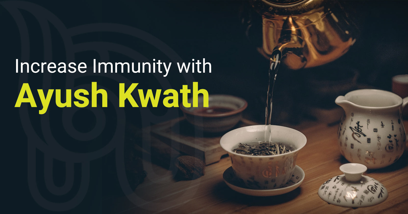Increase Immunity with Ayush Kwath