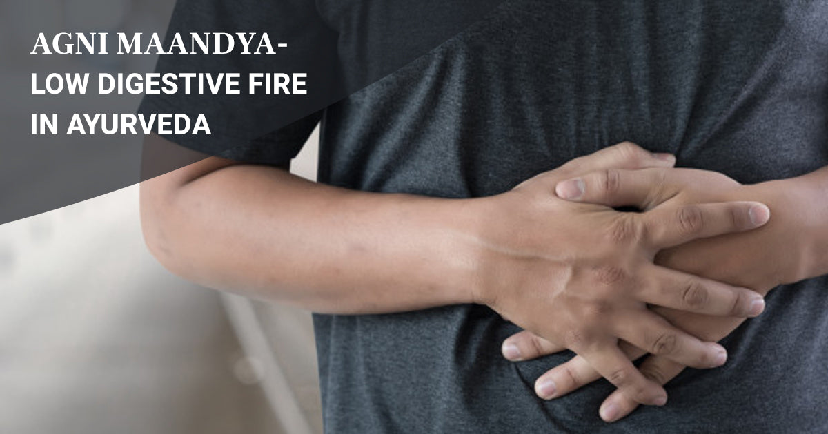 low digestive fire in ayurveda