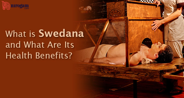 What is Swedana and What Are Its Health Benefits?