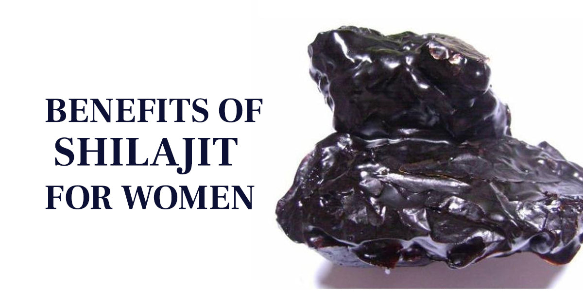 Benefits Of Shilajit For Women