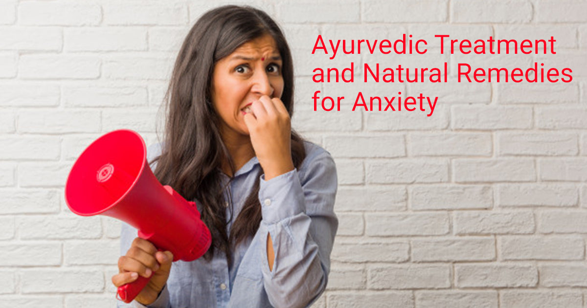 ayurvedic treatment for anxiety