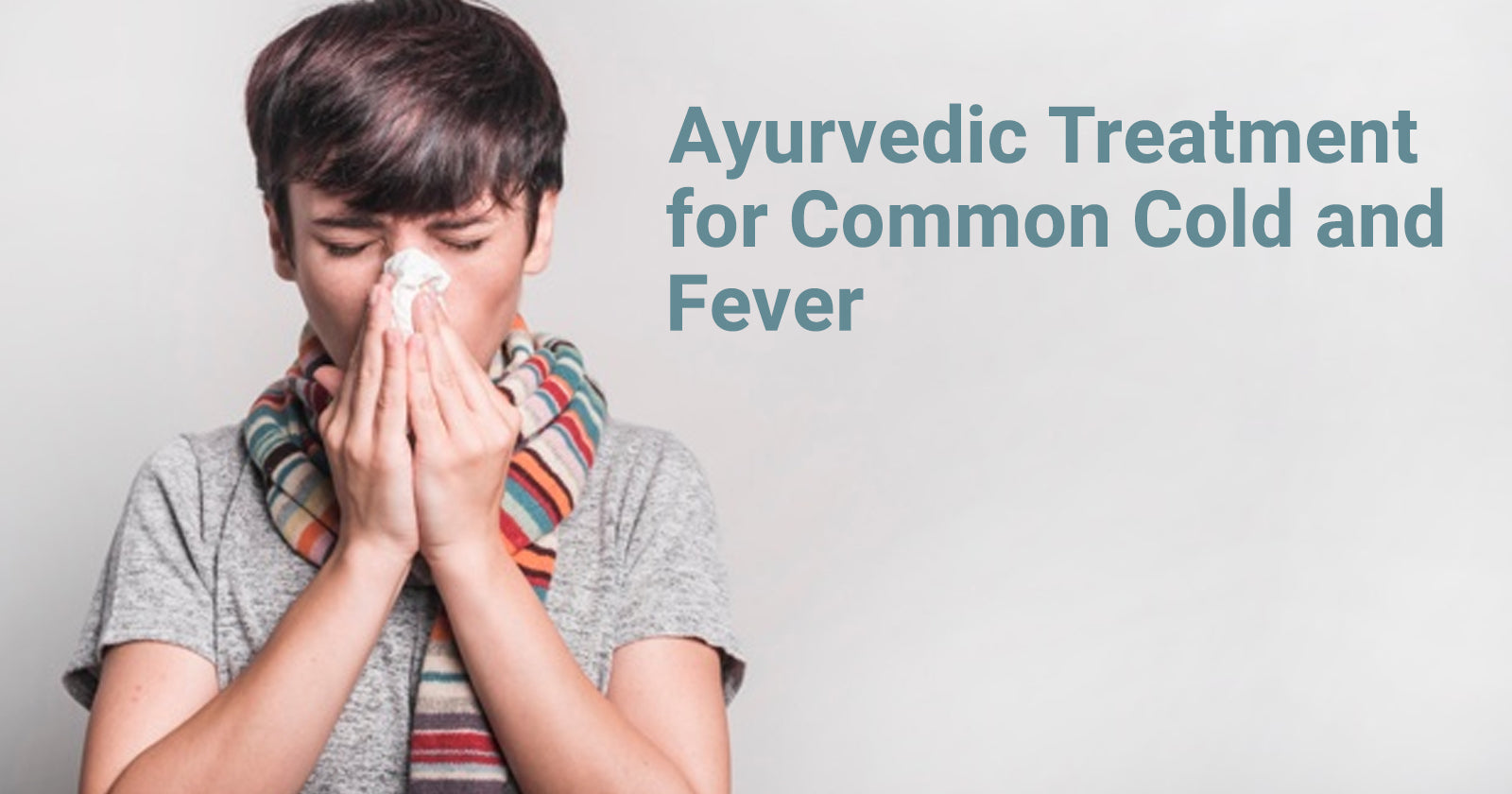 ayurvedic treatment for cold and fever