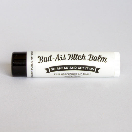 Bad-Ass Bitch Balm, Go Ahead and Get It On - All Natural and Organic Lip Balm