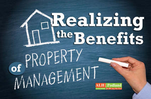 WHAT ARE THE BENEFITS OF USING A PROPERTY MANAGEMENT COMPANY