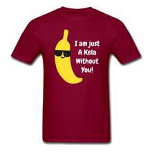 Load image into Gallery viewer, Akela without you Basic T-Shirt - burgundy