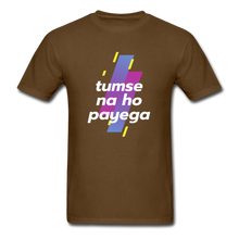 Load image into Gallery viewer, Tumse na ho payega basic T-Shirt - brown