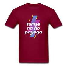 Load image into Gallery viewer, Tumse na ho payega basic T-Shirt - burgundy