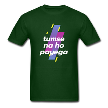 Load image into Gallery viewer, Tumse na ho payega basic T-Shirt - forest green