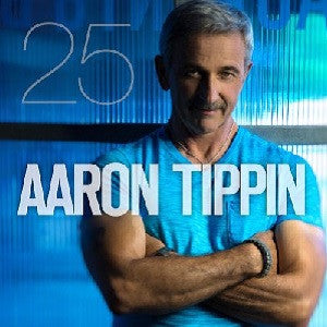 Aaron Tippin '25 Years' (Digital Album)