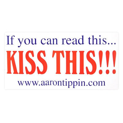 """Kiss This"" Sticker"