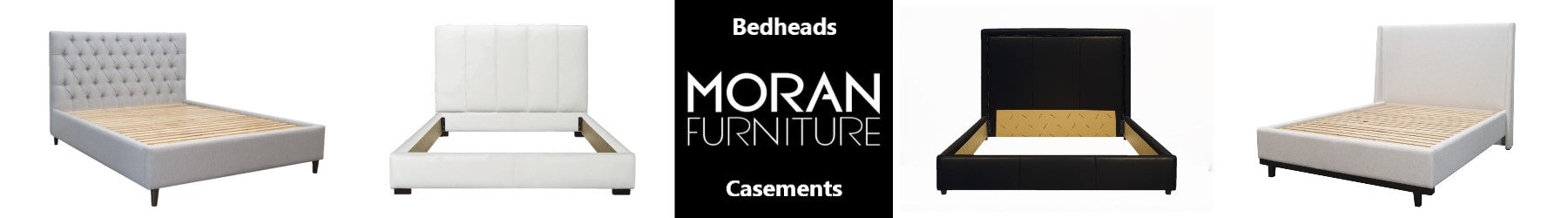 Moran Furniture Bed Heads and Casements