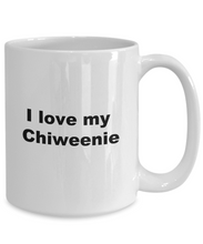 Load image into Gallery viewer, Chiweenie mug love coffee mug funny mom cup for women men husband wife 11oz or 15oz white ceramic.