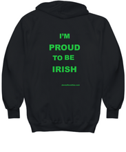 Load image into Gallery viewer, I'm Proud To Be Irish Hoodie, three colors, all sizes.