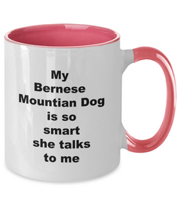 Bernese Mountain dog is smart two tone coffee mug Four colors 11oz For Him or Her.