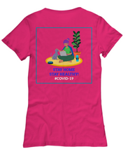 Load image into Gallery viewer, STAY HOME, STAY HEALTHY unisex tee shirt Six colors All sizes.