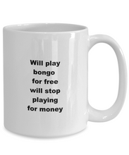 Load image into Gallery viewer, Bongo funny white coffee mug women men 11oz or 15oz