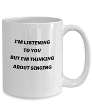 Load image into Gallery viewer, Funny mug for singer, singing, gift for singer, choir member, men and women.