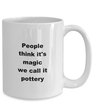 Load image into Gallery viewer, Pottery funny white coffee mug women men 11oz or 15oz