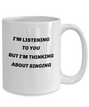 Load image into Gallery viewer, Singer mug, singer coffee mug, gift for singer, gift for him, gift for her.