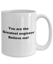 Load image into Gallery viewer, Greatest Engineer white coffee mug, fun novelty cup, gift for engineer or student.