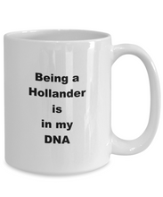 Load image into Gallery viewer, Hollander funny white coffee mug women men 11oz or 15oz