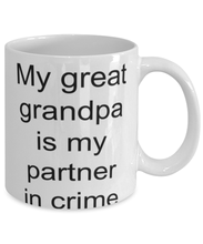 Load image into Gallery viewer, Great grandpa funny coffee mug for women or men