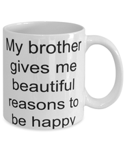 Load image into Gallery viewer, Brother funny coffee mug for brother