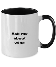 Load image into Gallery viewer, Wine funny two-tone coffee mug four colors 11oz women men